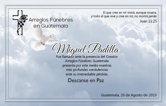 Descanse en Paz Miguel Padilla